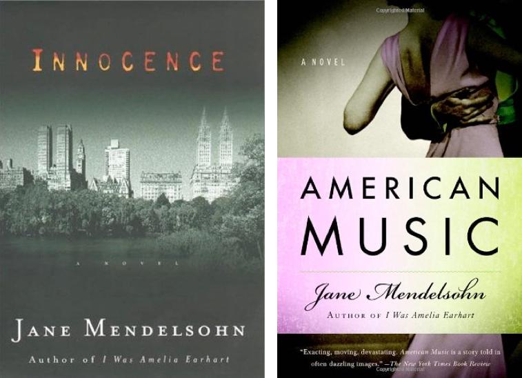 Novelist, Writer, Jane Mendelsohn, Innocence, American Music | Fabulous Fabsters