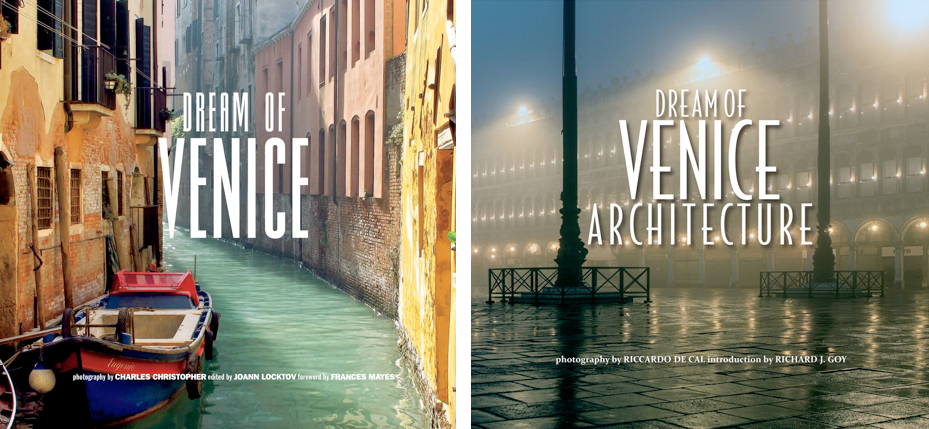 Saving Venice — City of Her Dreams, Dream of Venice, Dream of Venice Architecture by JoAnn Locktov, Bella Figura Publications| Fabulous Fabsters