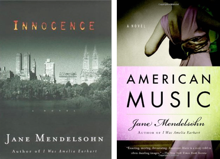 Novelist, Writer, Jane Mendelsohn, Innocence, American Music | Fabulous Fabsters